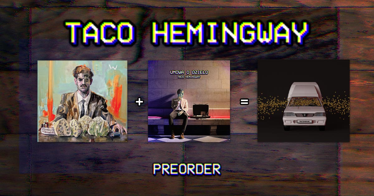 Image Result For Taco Hemingway
